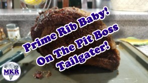 Smoked Prime Rib in my Pit Boss Tailgater
